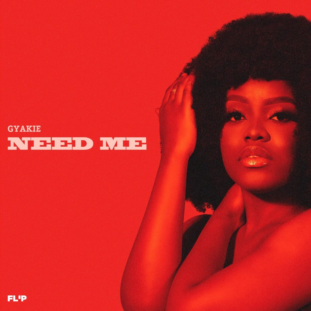 Release Date for Need Me by gYAKIE