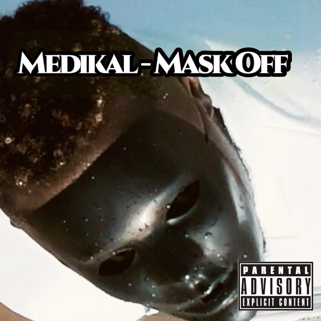 Medikal Mask Off